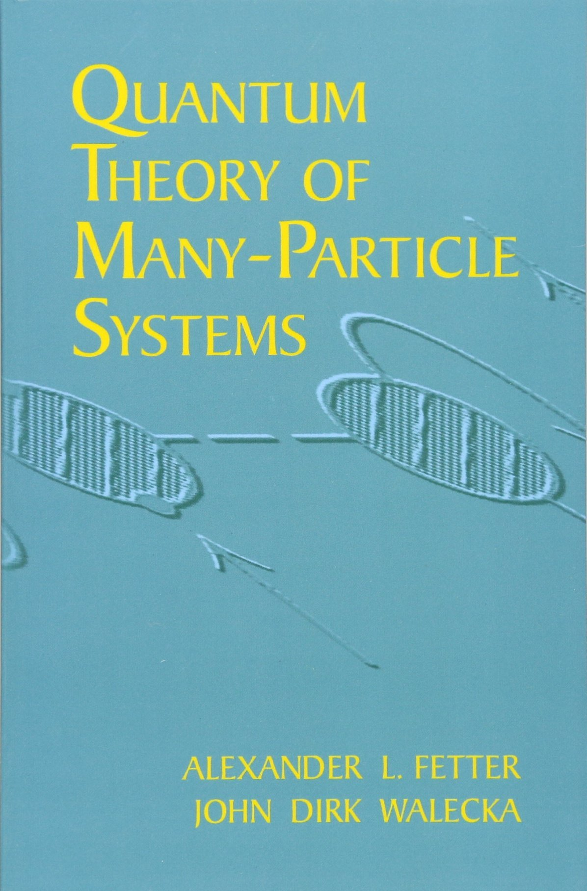 Quantum Theory of Many-Particle Systems Dover Books on Physics ...