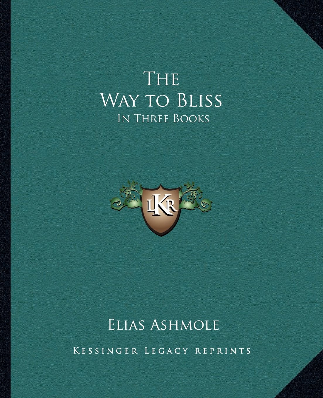 Download The Way to Bliss: In Three Books ebook