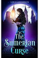 The Sumerian Curse Kindle Edition