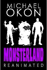 Monsterland Reanimated (Monsterland Series Book 2) Kindle Edition