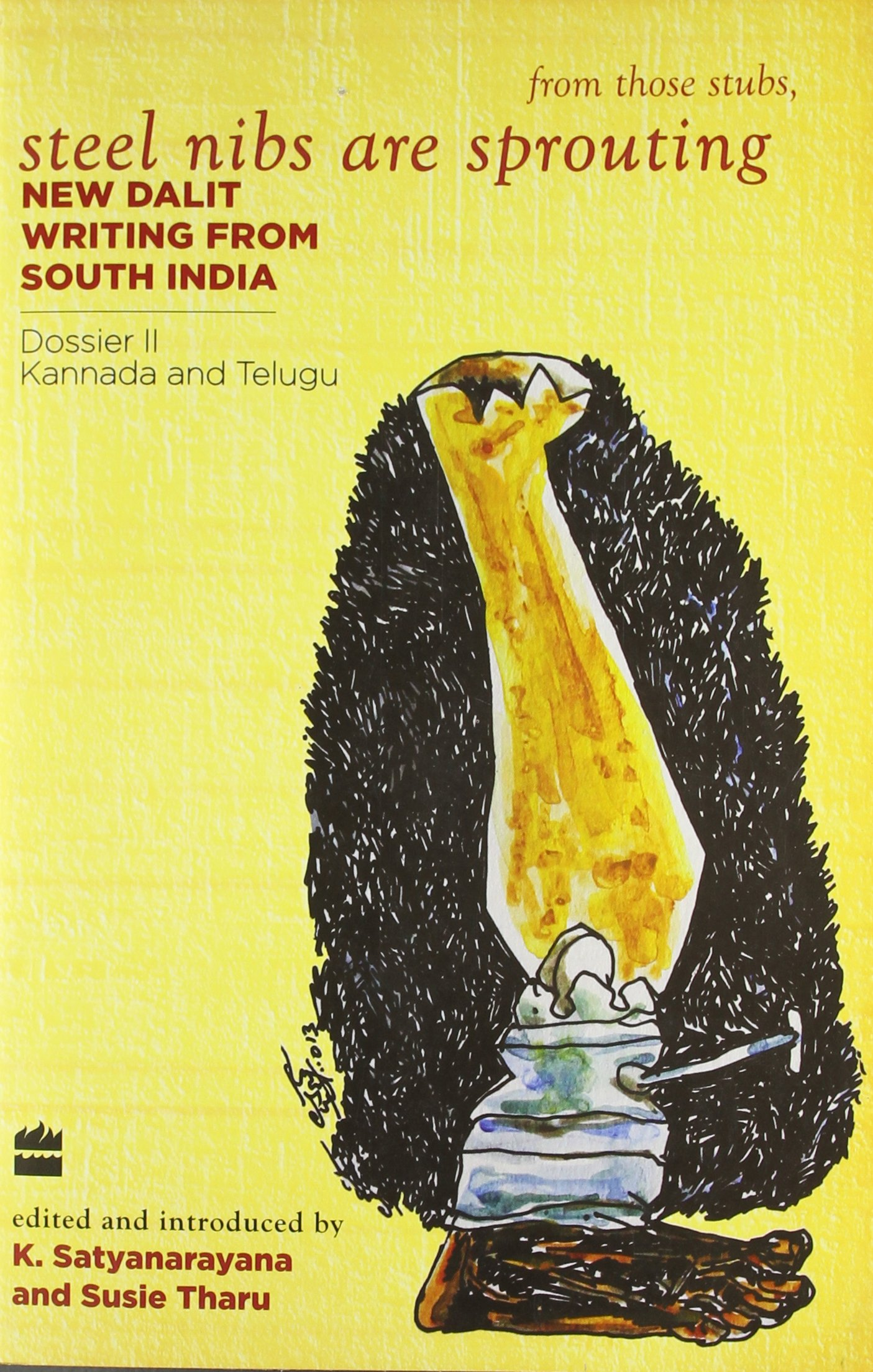Steel Nibs Are Sprouting: New Dalit Writing from South India Dossier 2 (Telugu and Kannada) ebook