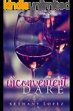 An Inconvenient Dare