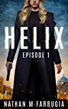 Helix: Episode 1 (Helix)