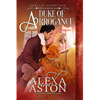 Duke of Arrogance (Dukes of Distinction Book 4)