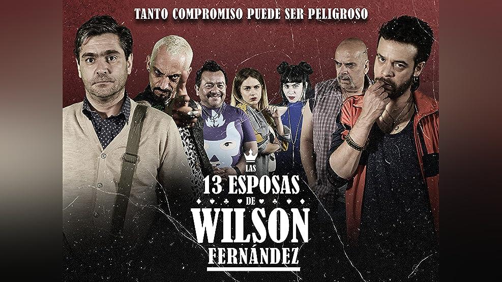 Las 13 esposas de Wilson Fernández