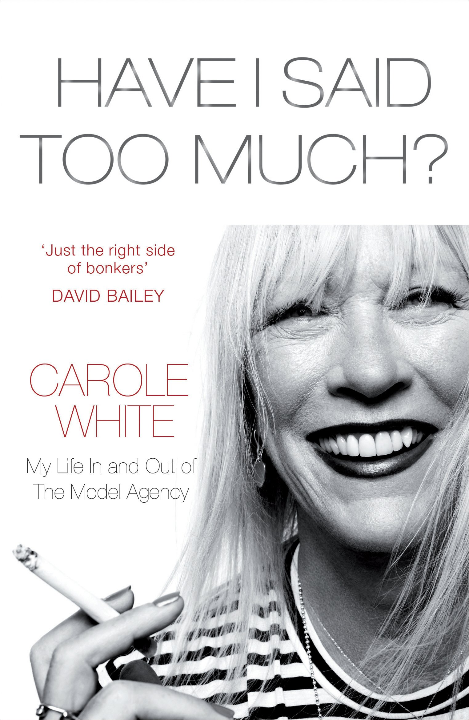 Have I Said Too Much?: My Life In and Out of The Model Agency ebook