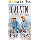 Calvin: The Brothers of Hastings Ranch Book Two