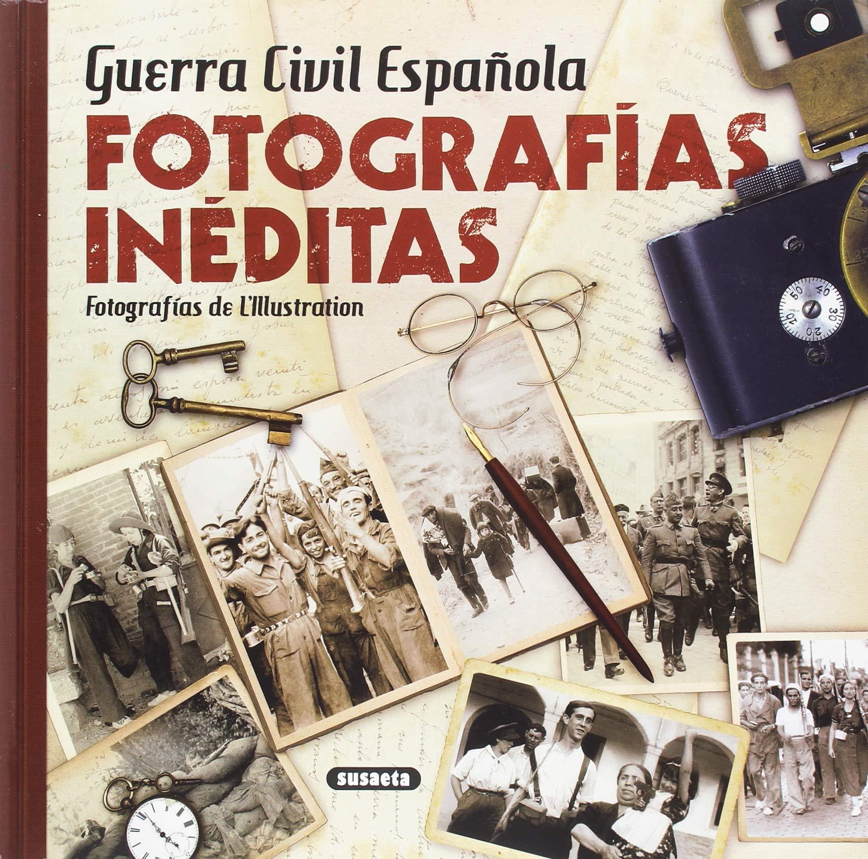 Guerra Civil Española. Fotografías inéditas: Amazon.es: L ...