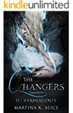 The Changers - Evanescente