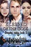 Blessed Of The Gods (Aumelan Book 1)