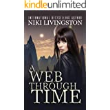 A Web Through Time: A Young Adult Time Travel Journey