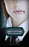 L'Accademia dei Vampiri: L'Accademia dei Vampiri #1
