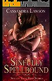 Sinfully Spellbound (Spells That Bind Book 1)
