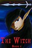 The Witch (The Earth Trilogy Book 1)