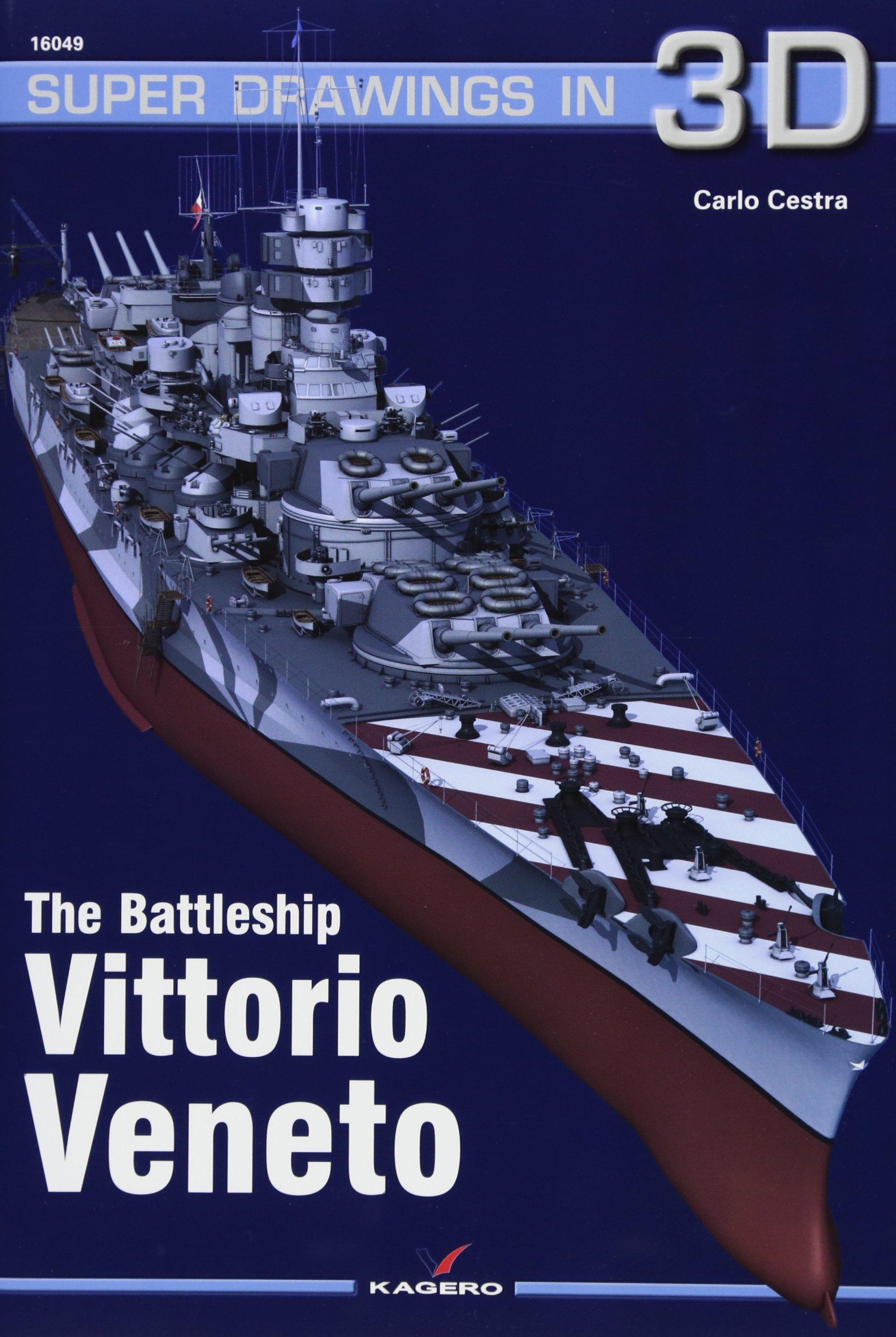 Read Online The Battleship Vittorio Veneto (Super Drawings in 3D) ebook