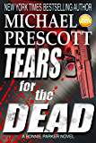 Tears for the Dead (Bonnie Parker, PI Book 5)