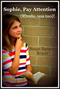 Sophie, Pay Attention (Rhoda, You Too)! (Kingdom Kids Book 1)