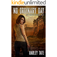 No Ordinary Day: A Post-Apocalyptic Survival Thriller