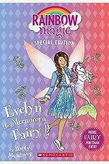 Evelyn the Mermicorn Fairy (Rainbow Magic Special Edition) Kindle Edition