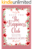Izzy's Story: Moving On (The Happiness Club Book 2)