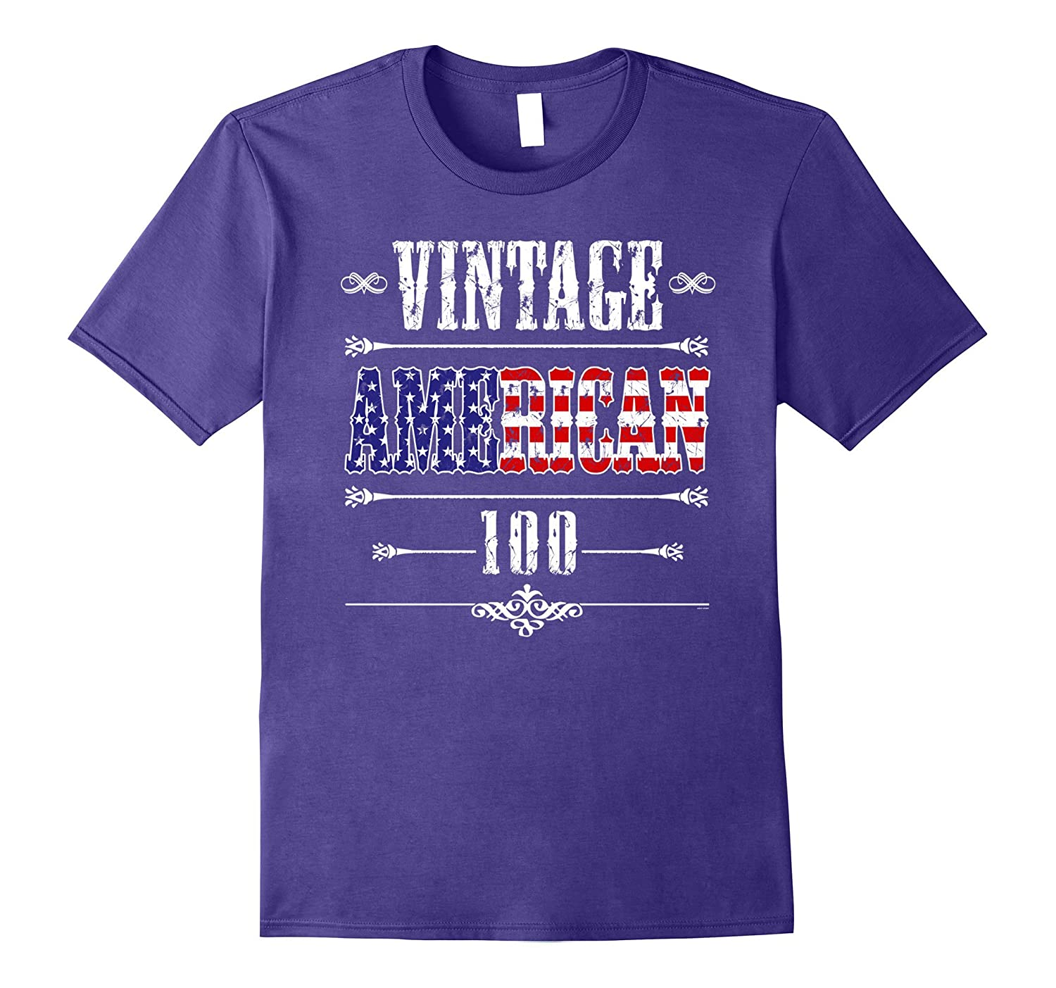 100th American 1917 birthday vintage proud bday gift t shirt-4LVS