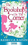 The Bookshop On The Corner (The Gingerbread Café) (The Bookshop series)