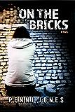 On the Bricks