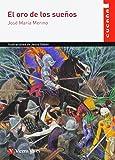 El Oro De Los Sueños (cucaña) (Colección Cucaña) - 9788468203805