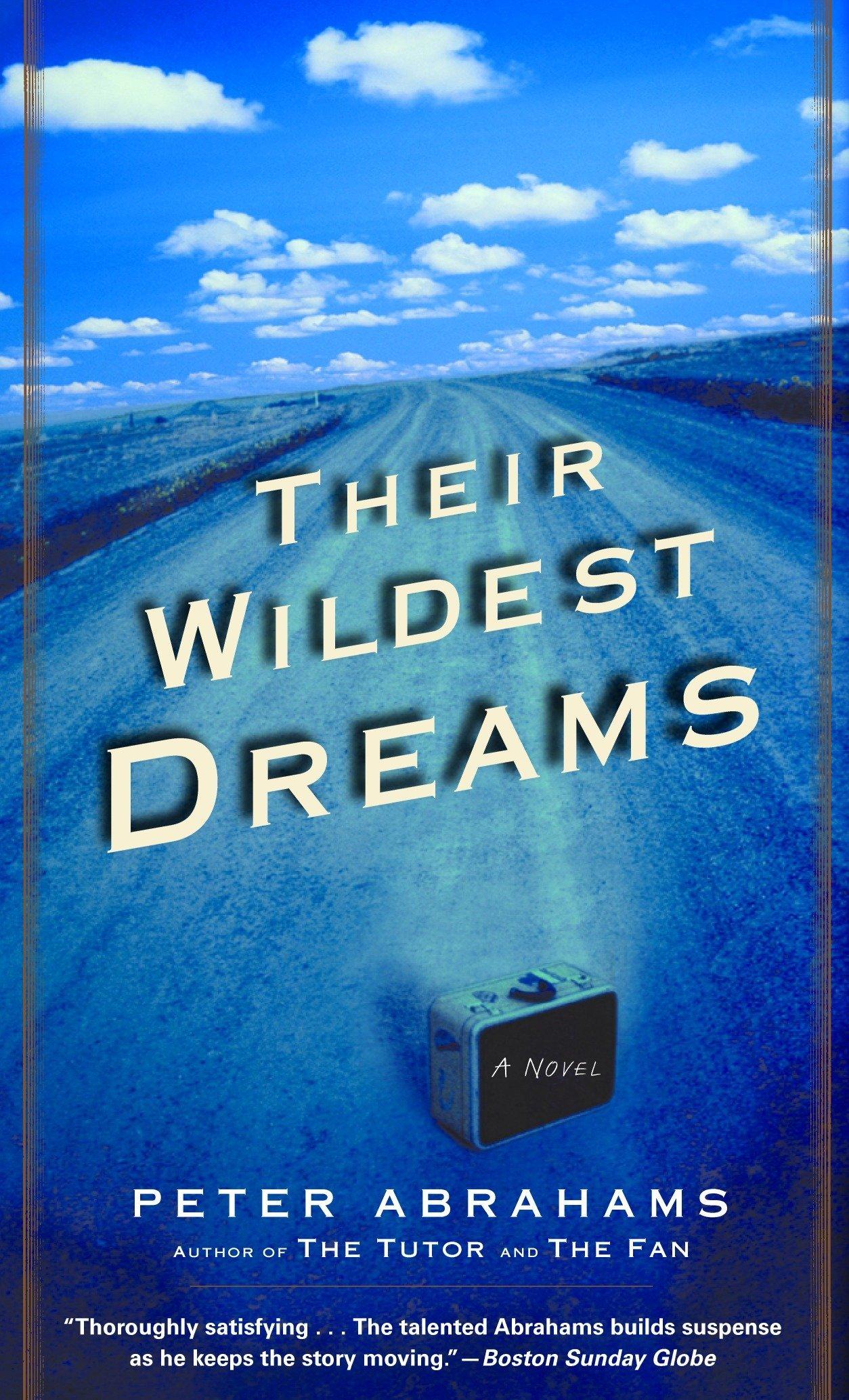 Their Wildest Dreams A Novel Abrahams Peter 9780345439420 Amazon Com Books