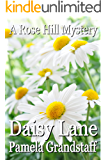 Daisy Lane (Rose Hill Mystery Series Book 5) (English Edition)