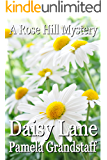 Daisy Lane (Rose Hill Mystery Series Book 5)