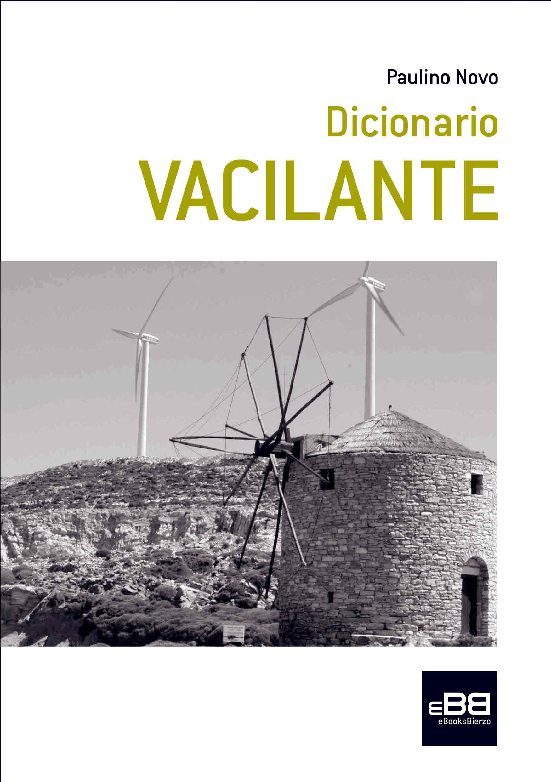 Dicionario VACILANTE (Galician Edition)