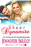 Sheer Dynamite: Mystery of Love, Book 2