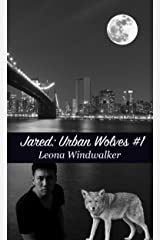 Jared: (MPreg Gay Romance) (Urban Wolves Book 1) Kindle Edition