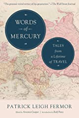 Words of Mercury: Tales from a Lifetime of Travel Kindle Edition