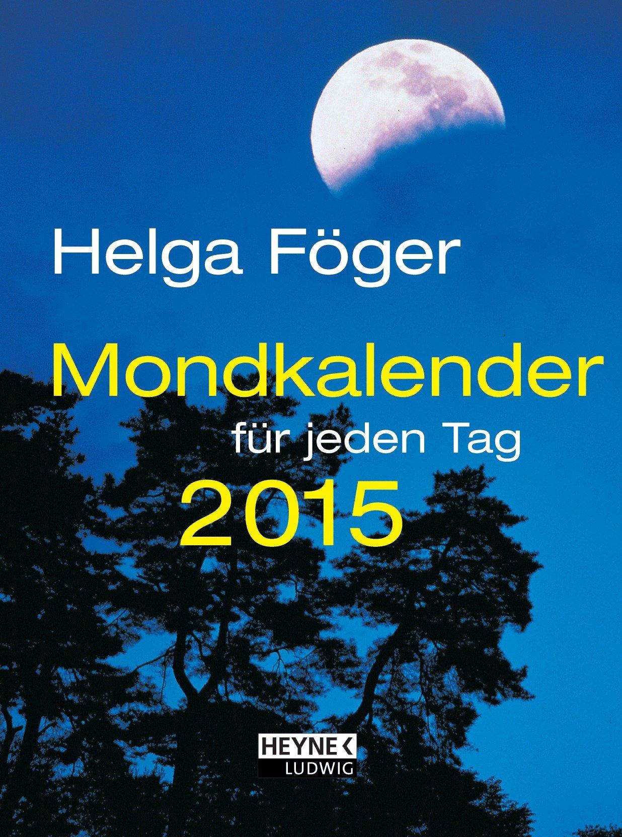Mondkalender für jeden Tag 2015 (TK): Taschenkalender