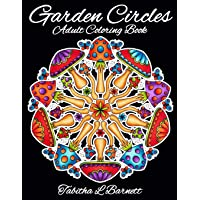 Garden Circles: Adult Mandala Coloring Book featuring flowers, insects, mushrooms and more.