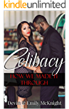 Celibacy:  How We Made It Through