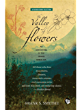 The Valley of Flowers: An Adventure in the Upper Himalaya (Ruskin Bond Selections Book 2)
