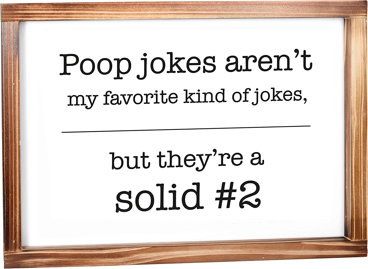 MAINEVENT Poop Jokes Sign - Funny Farmhouse Decor Sign, Cute Guest Bathroom Decor Wall Art, Rustic Home Decor, Modern Farmhouse Sign for Bathroom Wall with Funny Quotes 11x16 Inch