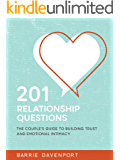 201 Relationship Questions: The Couple's Guide to Building Trust and Emotional Intimacy (English Edition)
