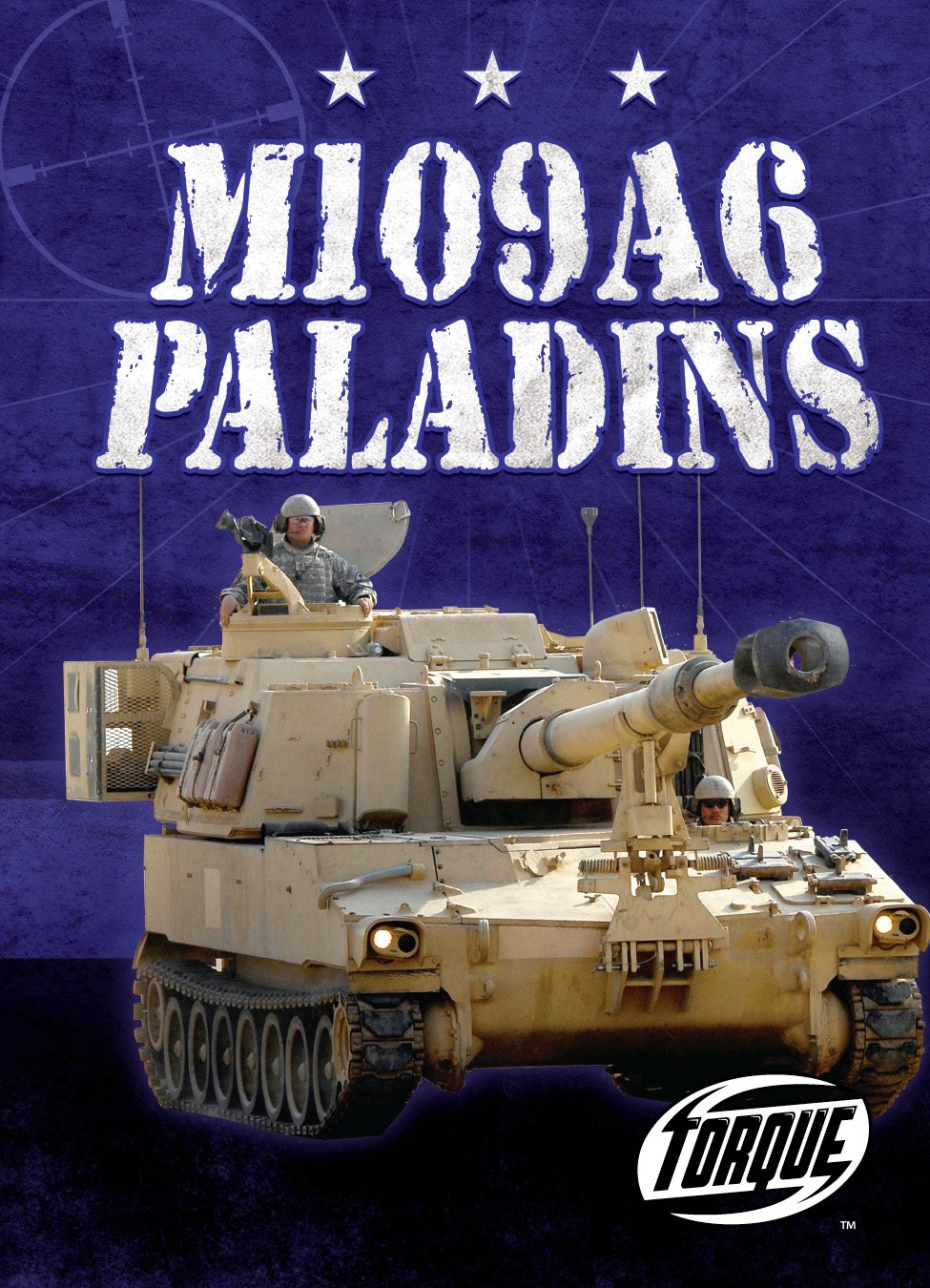 Download M109A6 Paladins (Torque Books: Military Machines) (Torque: Military Machines) ebook