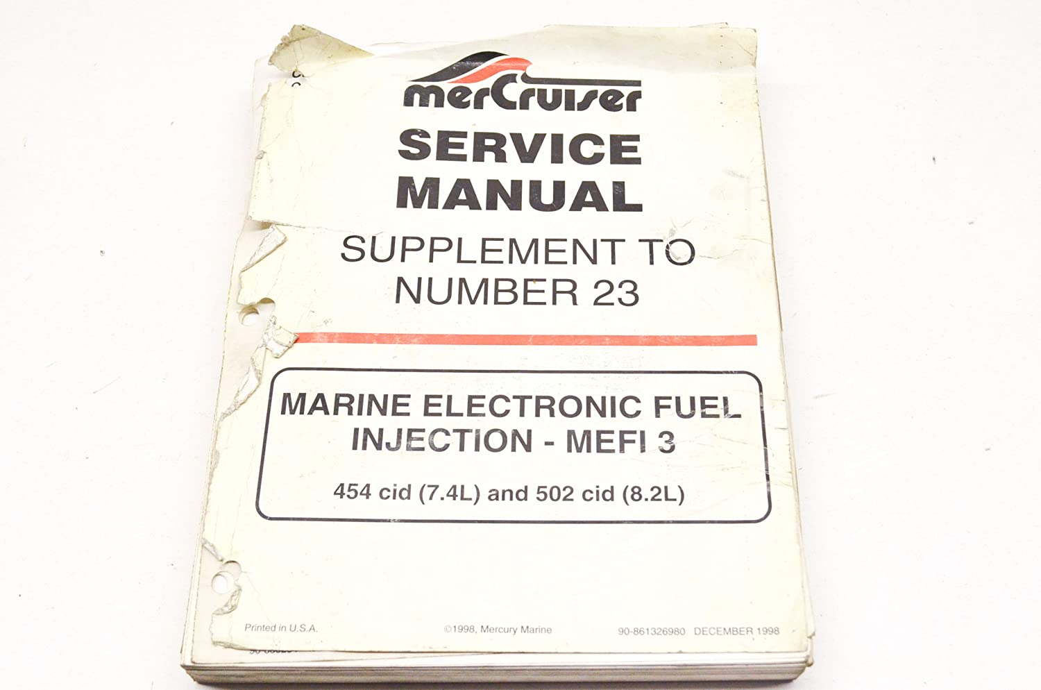 Amazon.com: Mercury 90-861326980 Mercury Marine Electronic Fuel Injection -  MEFI 3 454 cid (7.4L) and 502 cid (8.2L) Service Manual Supplement to  Number 23 ...