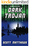 Dark Trojan (The Adam Drake series Book 3)