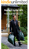 Hauling it to the Curb: Cleaning up your life in early recovery