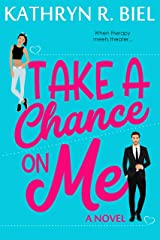 Take a Chance on Me Kindle Edition