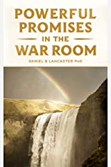 Powerful Promises in the War Room: 100 Life-Changing Promises from God to You (Spiritual Battle Plan for Prayer Book 5) (English Edition) eBook Kindle