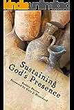 Sustaining God's Presence