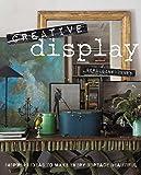 Creative Display: Inspiring ideas to make every surface beautiful