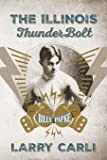 The Illinois ThunderBolt